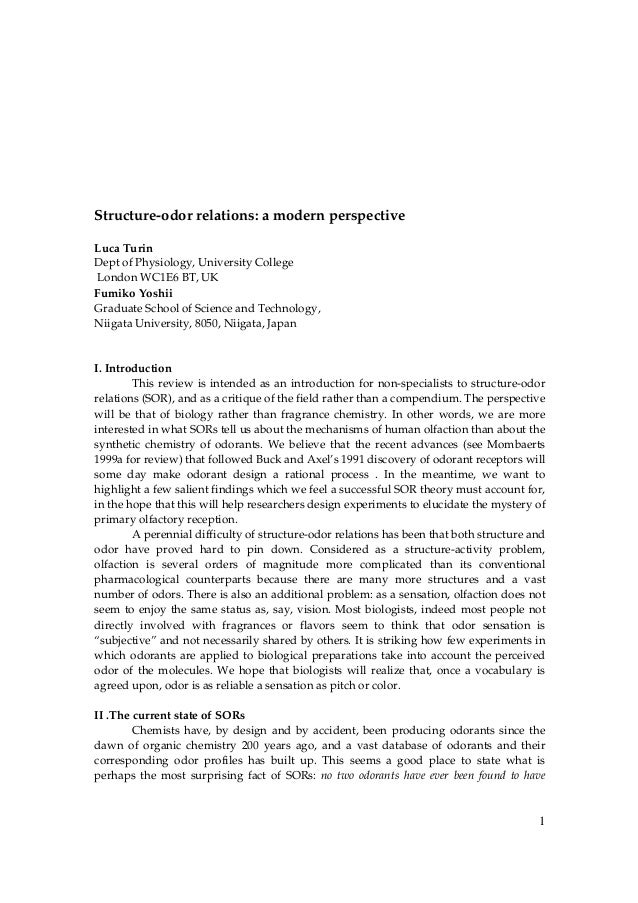 1 Structure-odor relations: a modern perspective Luca Turin Dept of Physiology, University College London WC1E6 BT, UK Fum...