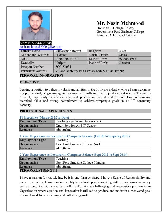 Mob: +92-334-8967345 nasir.mehmood2000@live.com PERSONAL INFORMATION OBJECTIVE Seeking a position to utilize my skills and...