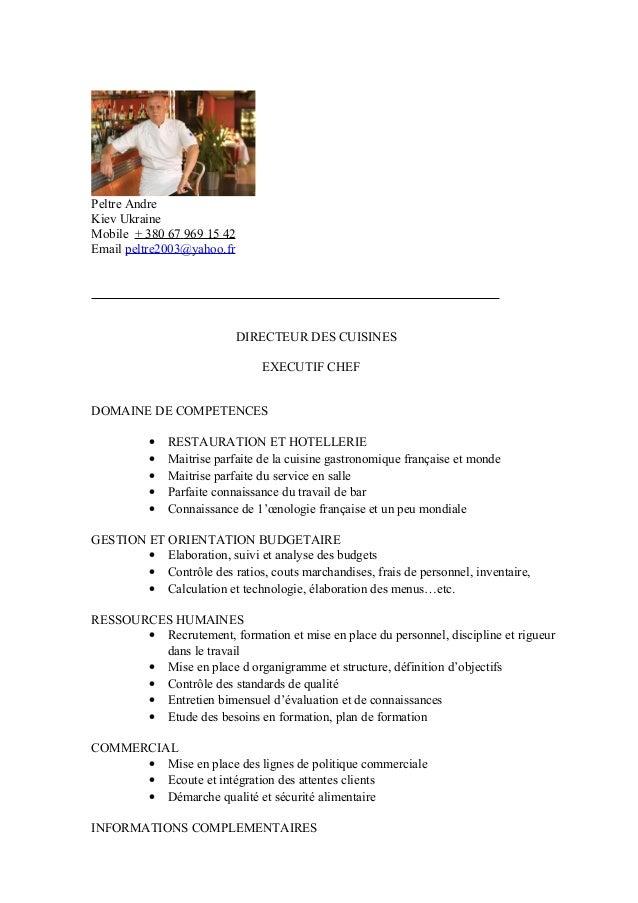 Peltre Andre Kiev Ukraine Mobile + 380 67 969 15 42 Email peltre2003@yahoo.fr DIRECTEUR DES CUISINES EXECUTIF CHEF DOMAINE...