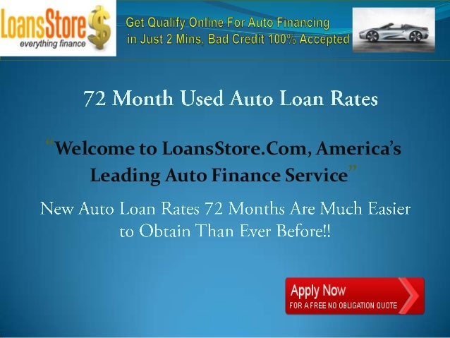 72 month used auto loan rates. Black Bedroom Furniture Sets. Home Design Ideas