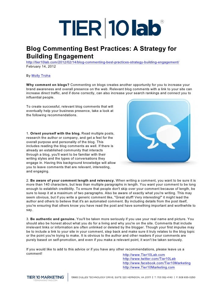 Blog Commenting Best Practices: A Strategy forBuilding Engagementhttp://tier10lab.com/2012/02/14/blog-commenting-best-pra...