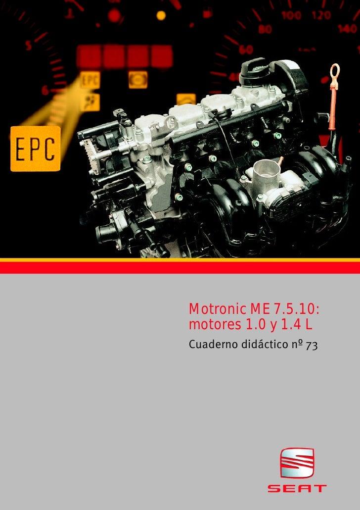Motronic ME 7.5.10:motores 1.0 y 1.4 LCuaderno didáctico nº 73