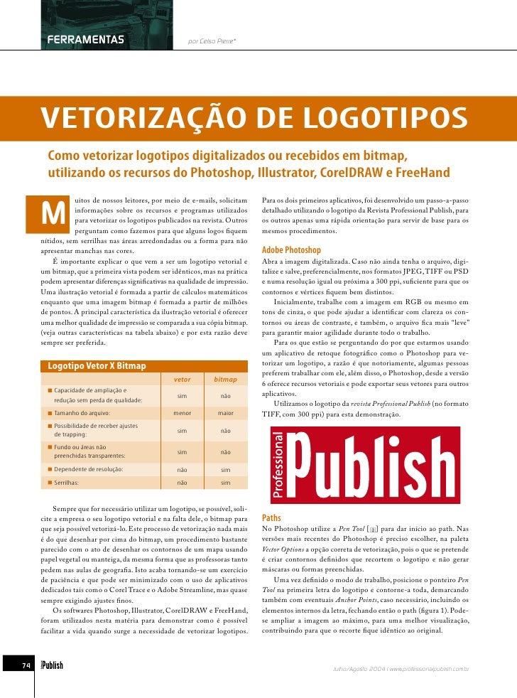 FERRAMENTAS                                       por Celso Pierre*          VETORIZAÇÃO DE LOGOTIPOS        Como vetoriza...