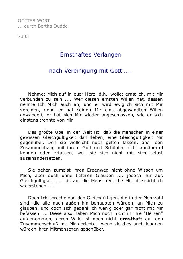 GOTTES WORT  ... durch Bertha Dudde  7303  Ernsthaftes Verlangen  nach Vereinigung mit Gott ....  Nehmet Mich auf in euer ...