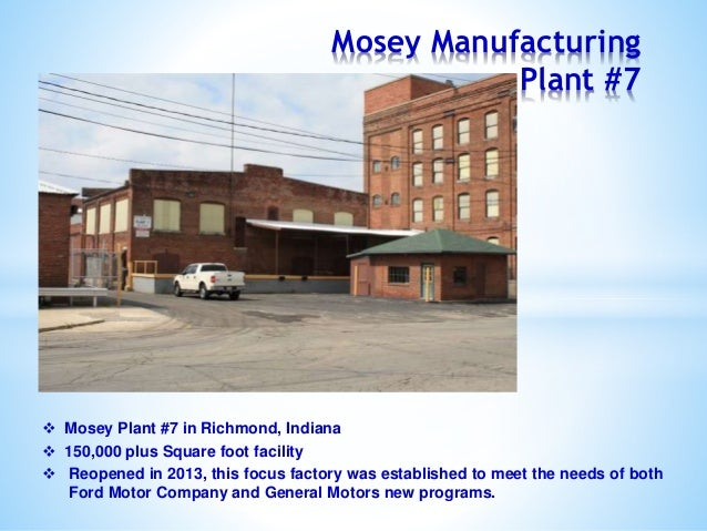 Mosey Manufacturing Company, Inc