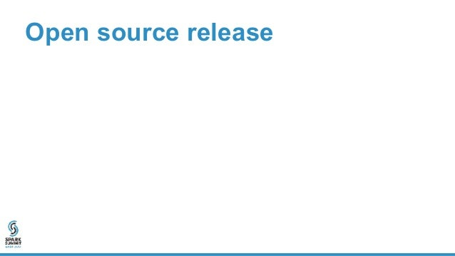 Open source release • Available at github.com/ucbrise/opaque • Opaque is implemented as a Spark package • Features – Suppo...