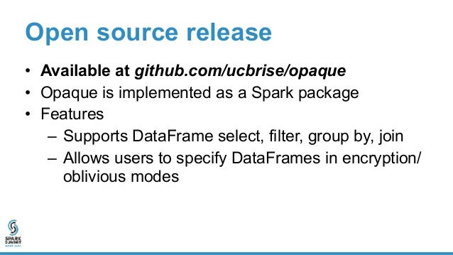 Open source release • Extension – More functionality requires rewriting operators in C++ – No UDF support yet