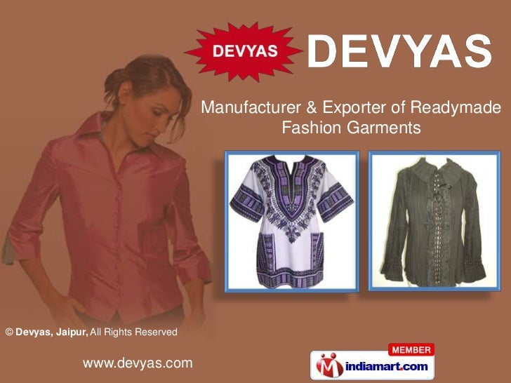 Manufacturer & Exporter of Readymade Fashion Garments <br />
