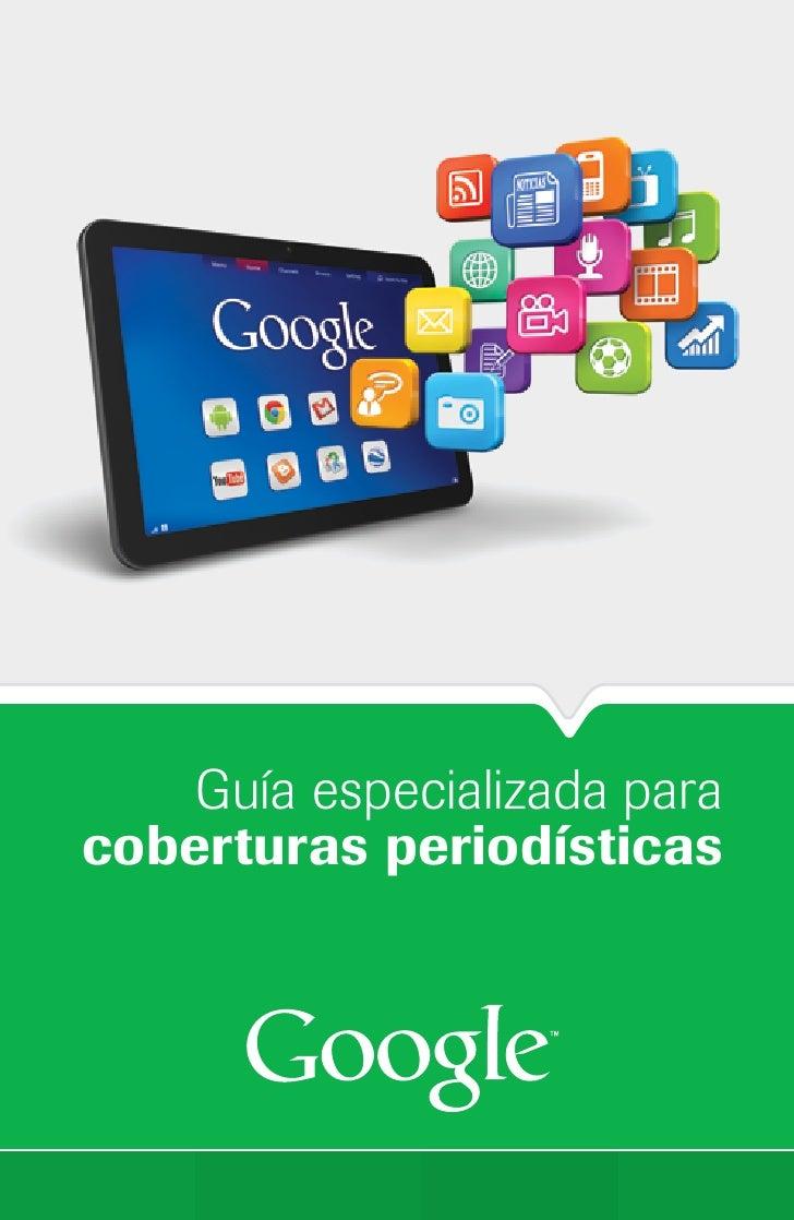 Guía especializada paracoberturas periodísticas