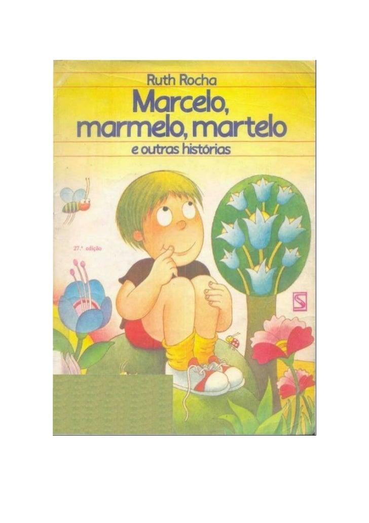 Copyright © 1976, Ruth RochaCapa e ilustrações: Adalberto CornavacaTodos os direitos reservados com exclusividade pelaSALA...