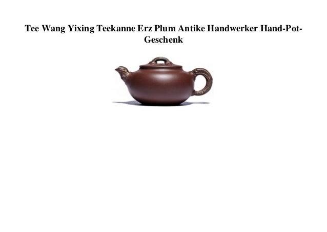 Tee Wang Yixing Teekanne Erz Plum Antike Handwerker Hand-Pot- Geschenk