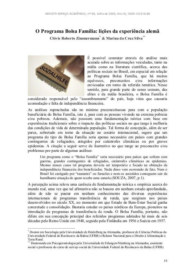 REVISTA ESPAÇO ACADÊMICO, nº 98, Julho de 2009, Ano IX, ISSN 1519-6186 55 O Programa Bolsa Família: lições da experiência ...
