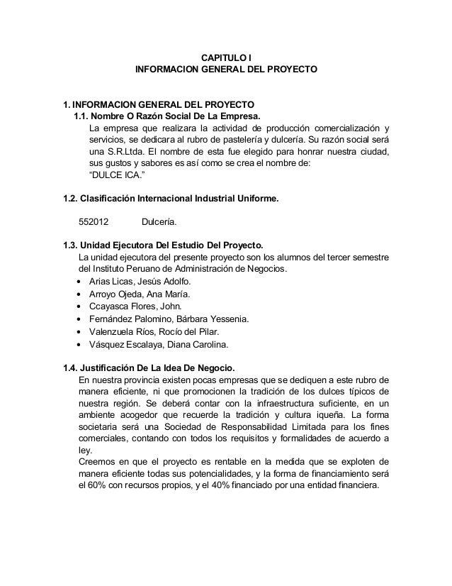 CAPITULO I INFORMACION GENERAL DEL PROYECTO 1. INFORMACION GENERAL DEL PROYECTO 1.1. Nombre O Razón Social De La Empresa. ...