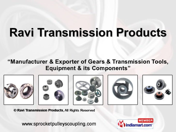 "Ravi Transmission Products "" Manufacturer & Exporter of Gears & Transmission Tools, Equipment & its Components"""