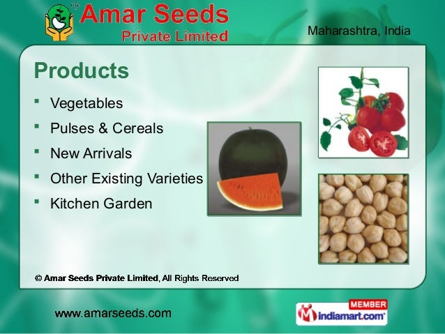 Maharashtra, IndiaProducts Vegetables Pulses & Cereals New Arrivals Other Existing Varieties Kitchen Garden