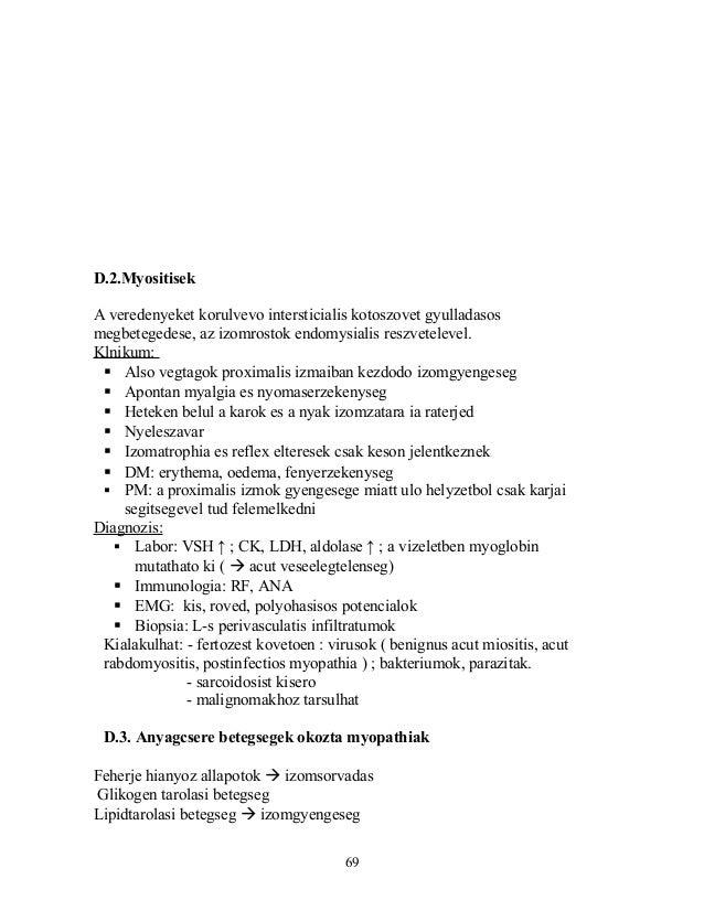D.2.MyositisekA veredenyeket korulvevo intersticialis kotoszovet gyulladasosmegbetegedese, az izomrostok endomysialis resz...