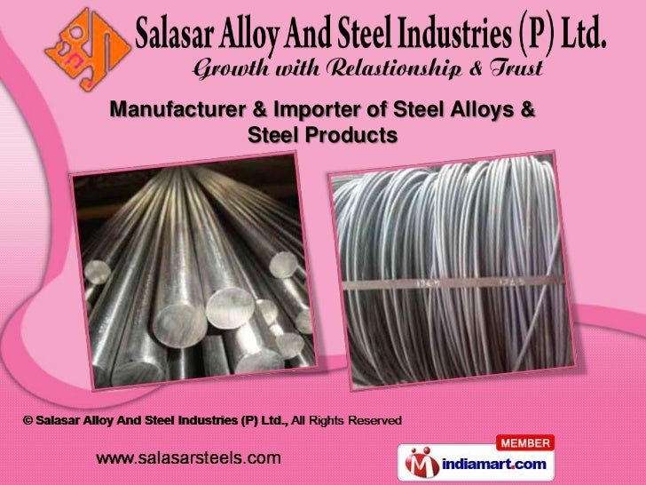 Manufacturer & Importer of Steel Alloys &            Steel Products