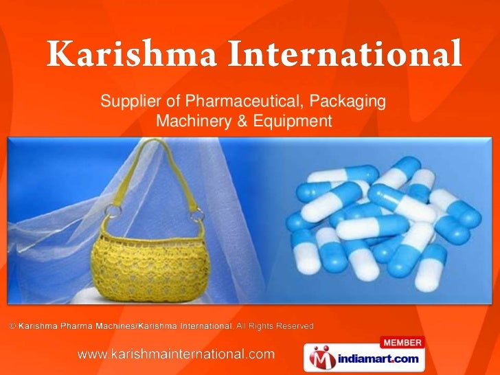 Supplier of Pharmaceutical, Packaging       Machinery & Equipment