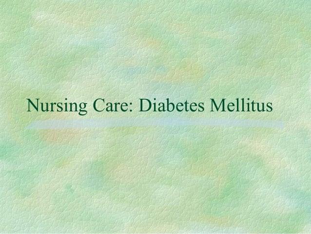 Nursing Care: Diabetes Mellitus