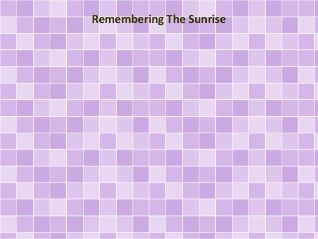 Remembering The Sunrise