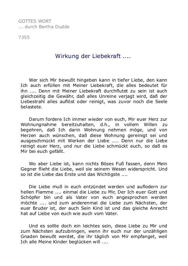 GOTTES WORT  ... durch Bertha Dudde  7355  Wirkung der Liebekraft ....  Wer sich Mir bewußt hingeben kann in tiefer Liebe,...