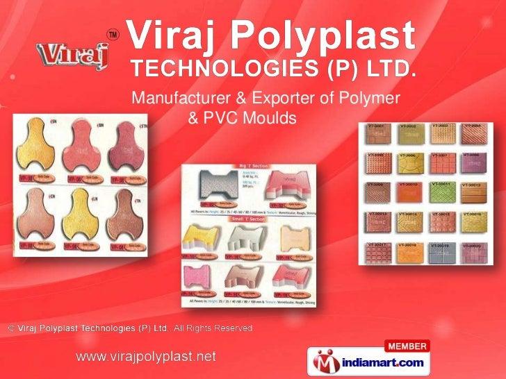 Manufacturer & Exporter of Polymer      & PVC Moulds