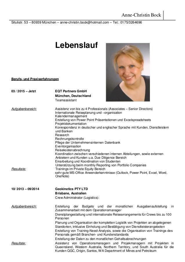 Anne-Christin Bock Situlistr. 53 – 80939 München – anne-christin.bock@hotmail.com – Tel.: 0175/3264696 Lebenslauf Berufs- ...