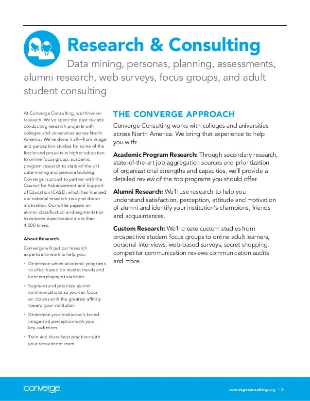 convergeconsulting.org | 5 Research  Consulting Data mining, personas, planning, assessments, alumni research, web surveys...