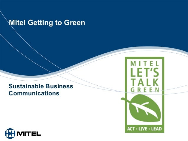 Mitel Getting to Green Sustainable Business Communications