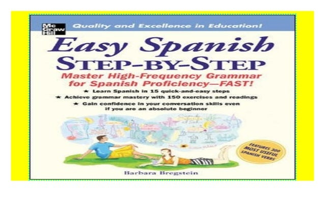 Easy Spanish Step-By-Step: Master High-frequency Grammar for Spanish…