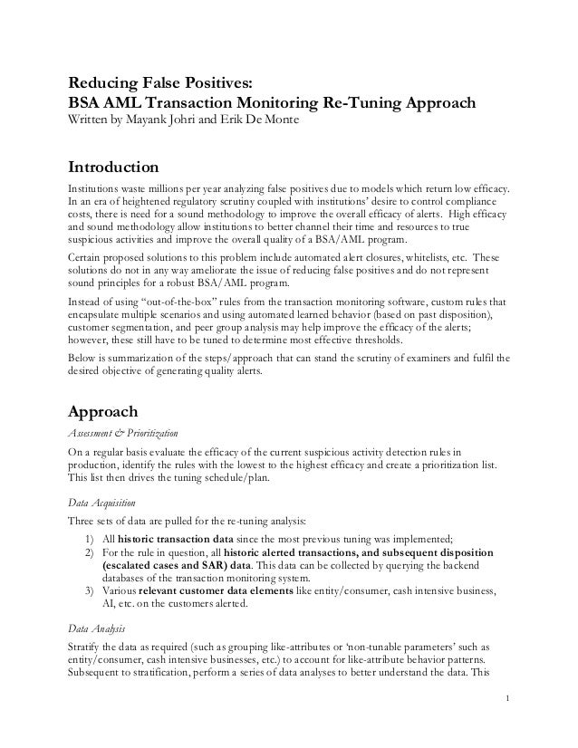 1 Reducing False Positives: BSA AML Transaction Monitoring Re-Tuning Approach Written by Mayank Johri and Erik De Monte In...