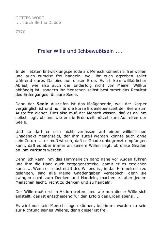 GOTTES WORT  ... durch Bertha Dudde  7370  Freier Wille und Ichbewußtsein ....  In der letzten Entwicklungsperiode als Men...