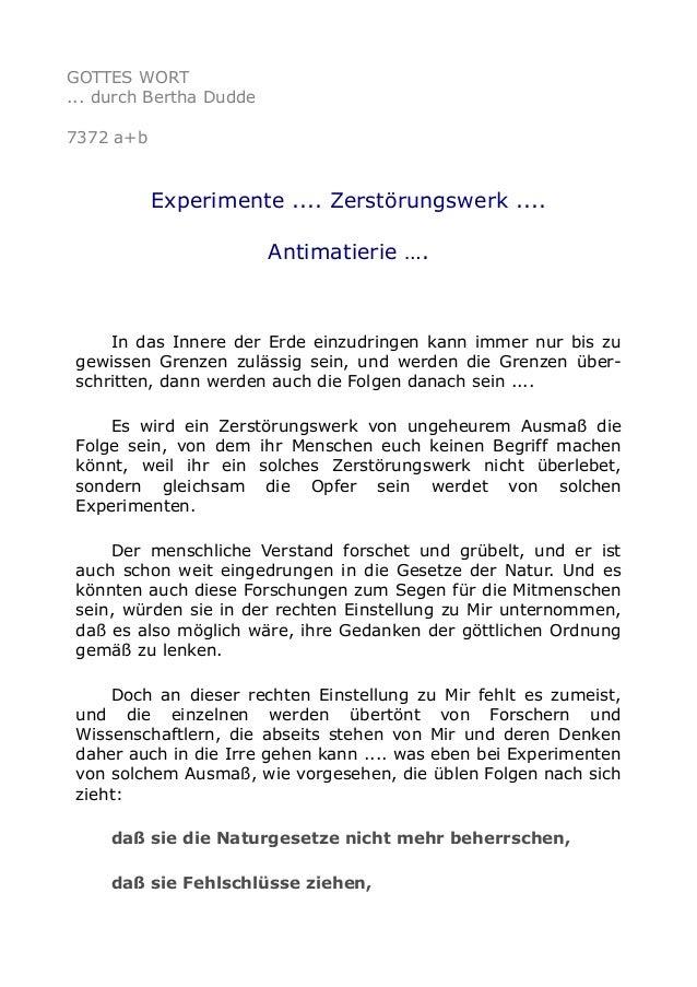 GOTTES WORT  ... durch Bertha Dudde  7372 a+b  Experimente .... Zerstörungswerk ....  Antimatierie ….  In das Innere der E...