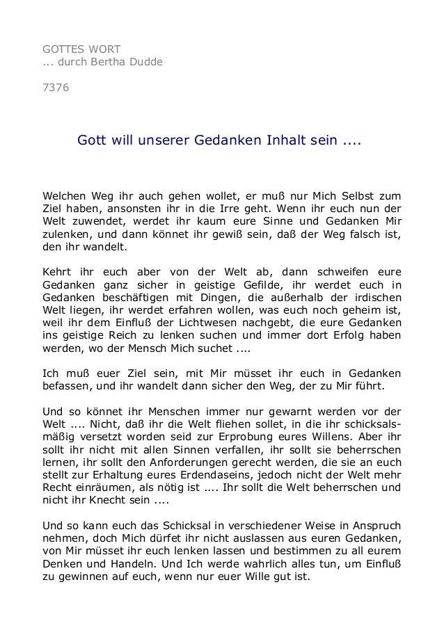 GOTTES WORT  ... durch Bertha Dudde  7376  Gott will unserer Gedanken Inhalt sein ....  Welchen Weg ihr auch gehen wollet,...
