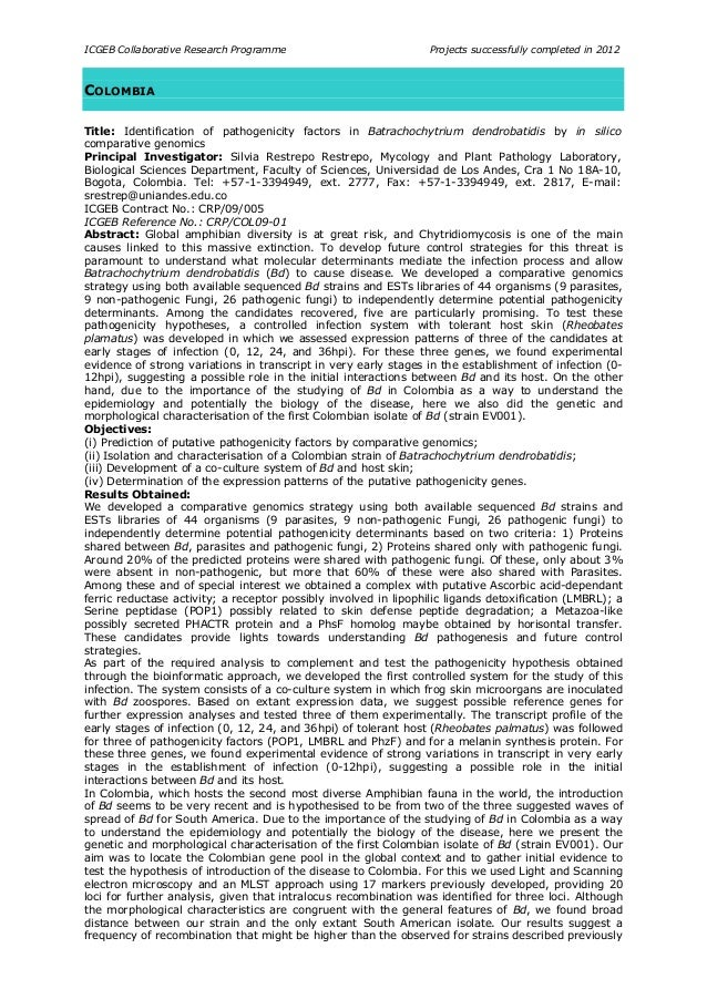 ICGEB Collaborative Research Programme Projects successfully completed in 2012 COLOMBIA Title: Identification of pathogeni...