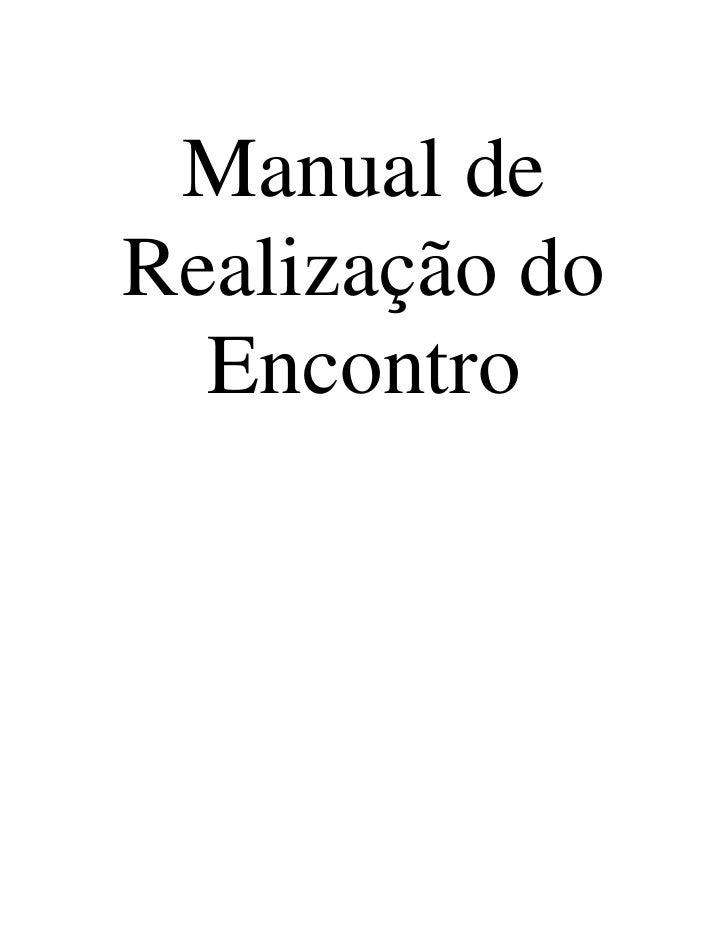 Manual deRealização do  Encontro
