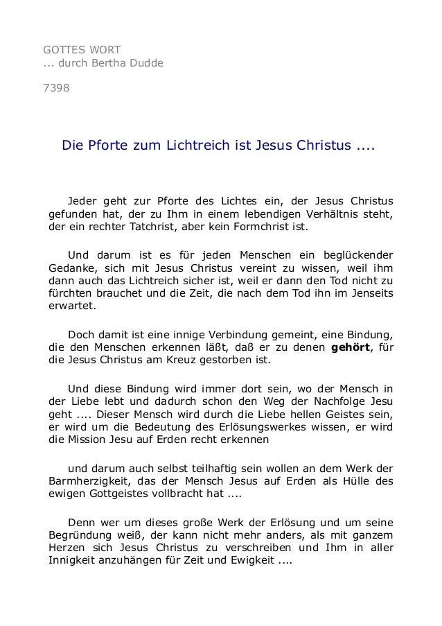 GOTTES WORT  ... durch Bertha Dudde  7398  Die Pforte zum Lichtreich ist Jesus Christus ....  Jeder geht zur Pforte des Li...