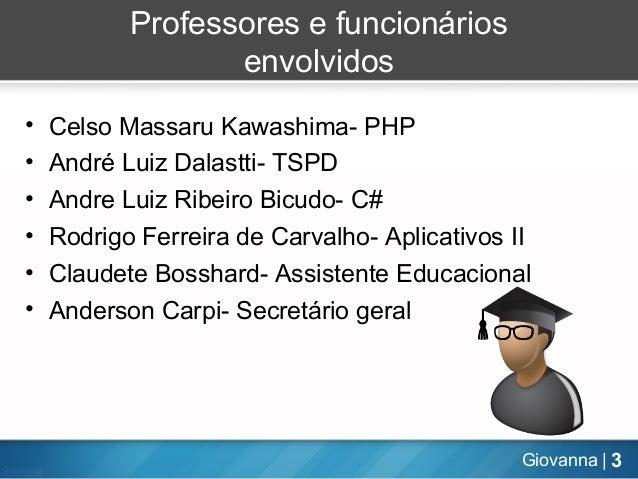 Apresentação de Aplicativos II - 14/05/2013  Slide 3