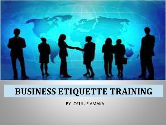 Business Communication and Corporate Etiquettes