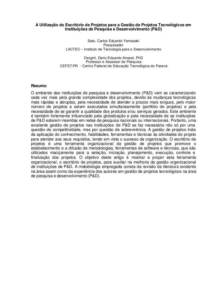 A Utilização do Escritório de Projetos para a Gestão de Projetos Tecnológicos em                  Instituições de Pesquisa...