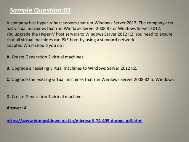 Get 74-409 Questions Answers - Microsoft 74-409 Exam Dumps
