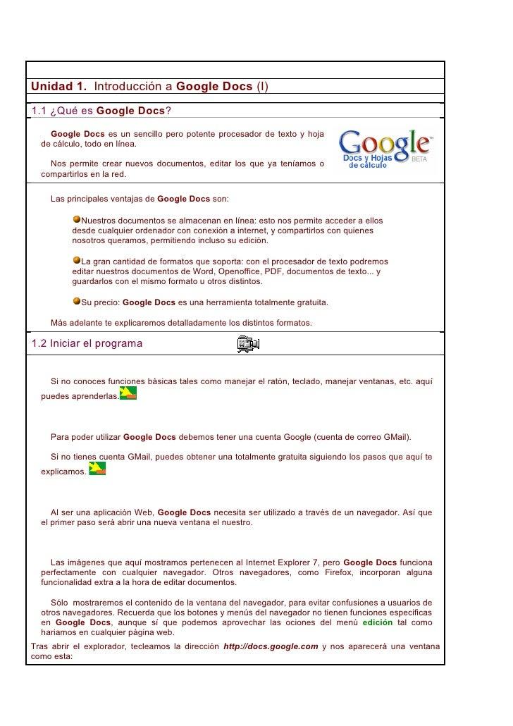 Unidad 1. Introducción a Google Docs (I) 1.1 ¿Qué es Google Docs?      Google Docs es un sencillo pero potente procesador ...