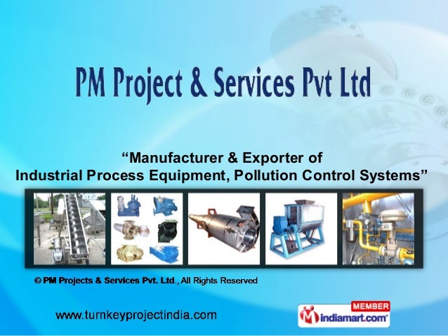 industrial process equipment  consultancy  pm projects service