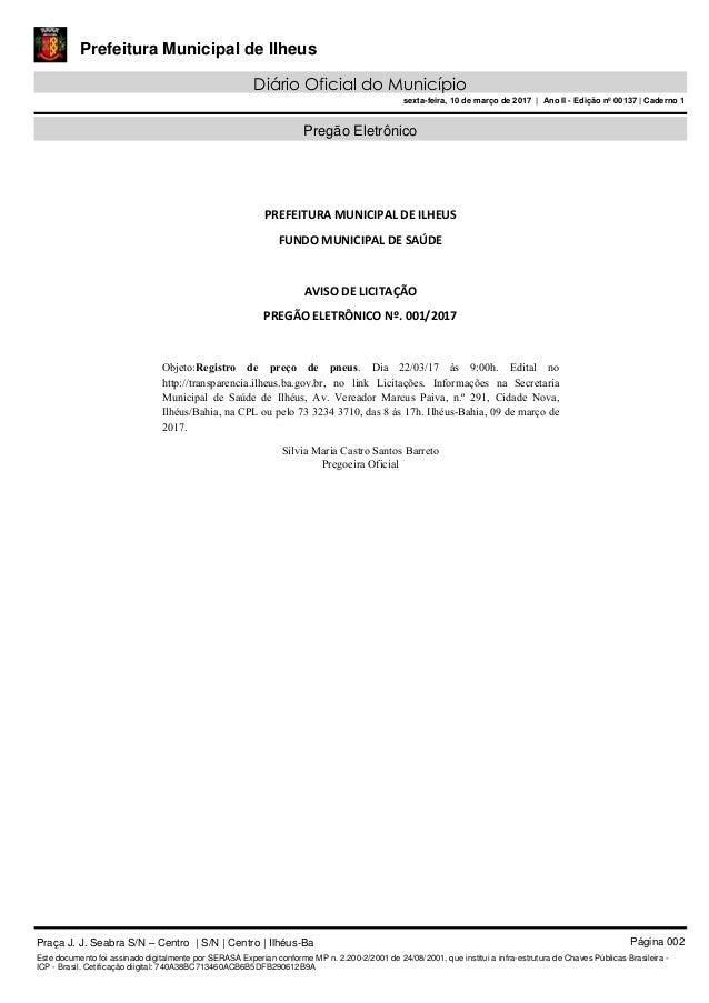 Prefeitura Municipal de Ilheus Diário Oficial do Município sexta-feira, 10 de março de 2017 | Ano II - Edição nº 00137 | C...