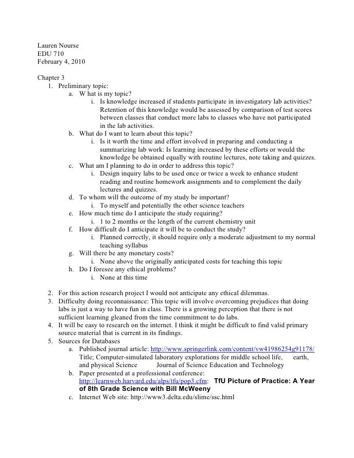 Lauren NourseEDU 710February 4, 2010Chapter 3   1. Preliminary topic:          a. W hat is my topic?                 i. Is...