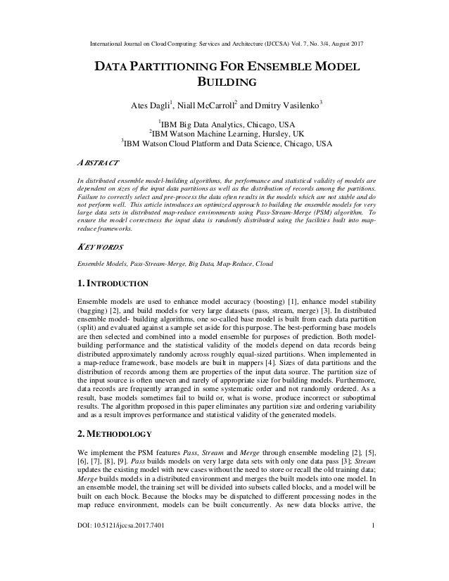 International Journal on Cloud Computing: Services and Architecture (IJCCSA) Vol. 7, No. 3/4, August 2017 DOI: 10.5121/ijc...