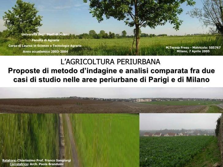 Università degli Studi di Milano Facoltà di Agraria Corso di Laurea in Scienze e Tecnologie Agrarie   Anno accademico 2003...