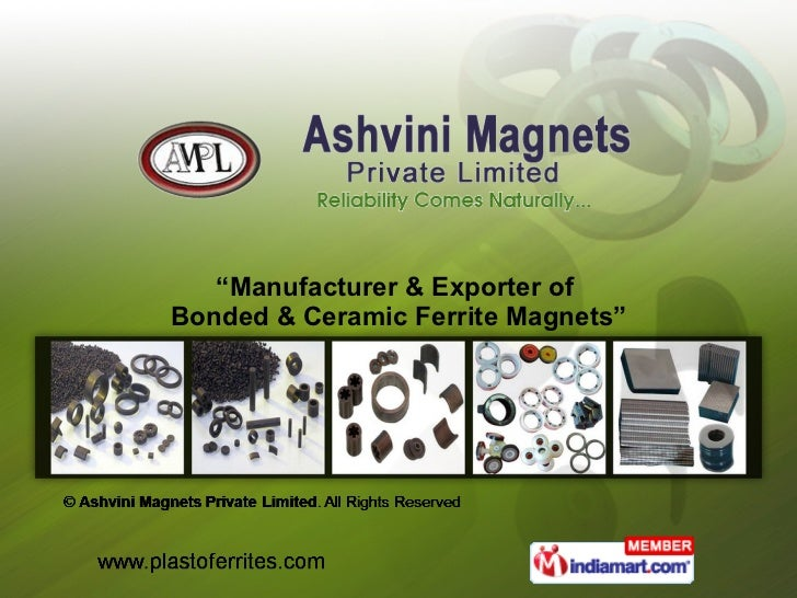 """ Manufacturer & Exporter of  Bonded & Ceramic Ferrite Magnets"""