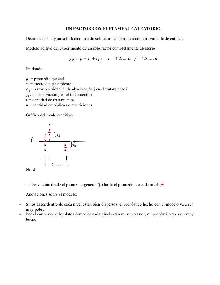 UN FACTOR COMPLETAMENTE ALEATORIO    Decimos que hay un solo factor cuando solo estamos considerando una variable de entra...