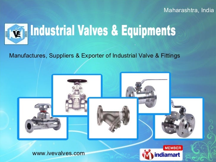 Manufactures, Suppliers & Exporter of Industrial Valve & Fittings Maharashtra, India